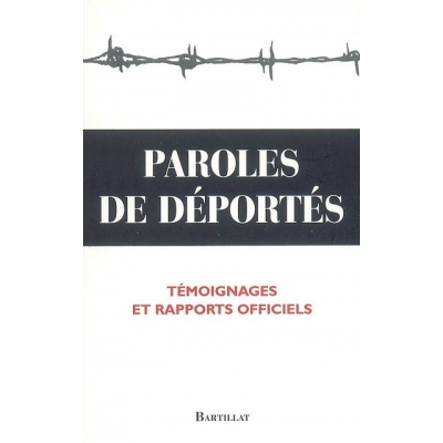 PAROLES DE DEPORTES TEMOIGNAGES ET RAPPORTS OFFICIELS