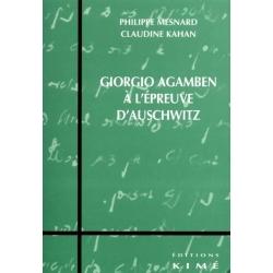 GIORGIO AGAMBEN A L'EPREUVE D'AUSCHWITZ