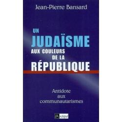 LE JUDAISME AUX COULEURS DE LA REPUBLIQUE