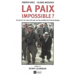 LA PAIX IMPOSSIBLE ?