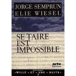 SE TAIRE EST IMPOSSIBLE