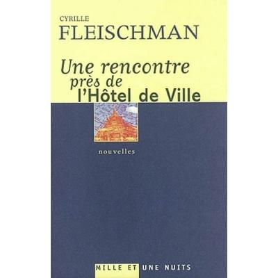 UNE RENCONTRE PRES DE L'HOTEL DE VILLE