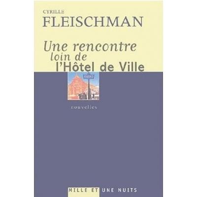 UNE RENCONTRE LOIN DE L'HOTEL DE VILLE