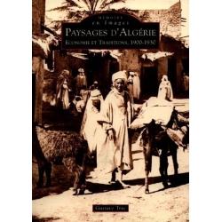 PAYSAGES D'ALGERIE - 1900-1930