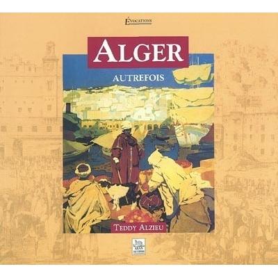ALGER - AUTREFOIS