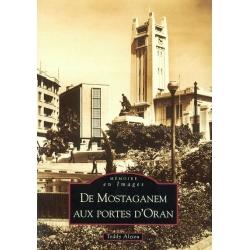 DE MOSTAGANEM AUX PORTES D'ORAN