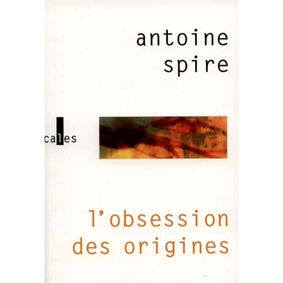 L'OBSESSION DES ORIGINES
