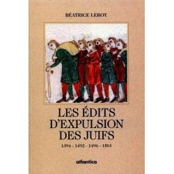 LES EDITS D'EXPULSIONS DES JUIFS 1394-1492-1496-1501