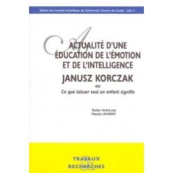 ACTUALITE D'UNE EDUCATION DE L'EMOTION : JANUSZ KORCZAK