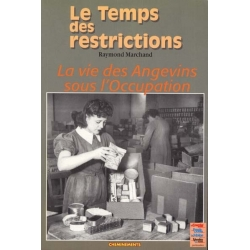 LE TEMPS DES RESTRICTIONS