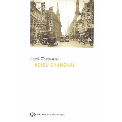 ADIEU SHANGHAI