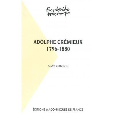 ADOLPHE CREMIEUX 1796-1880