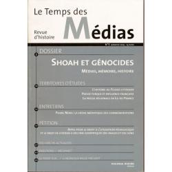 LE TEMPS DES MEDIAS NO5 : SHOAH ET GENOCIDES