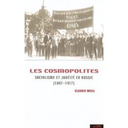 LES COSMOPOLITES : SOCIALISME ET JUDEITE EN RUSSIE