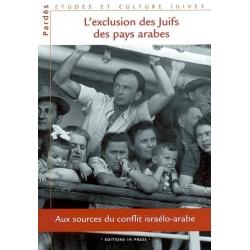 L'EXCLUSION DES JUIFS DES PAYS ARABES
