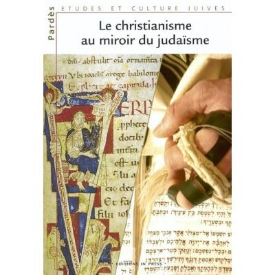 A quel moment les judéo-chrétiens sont devenus des chrétiens ? - Page 3 Le-christianisme-au-miroir-du-judaisme