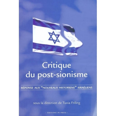 CRITIQUE DU POST-SIONISME