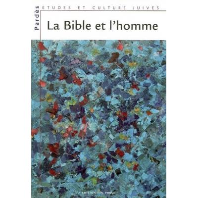 LA BIBLE ET L'HOMME