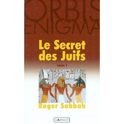 LE SECRET DES JUIFS TOME 1