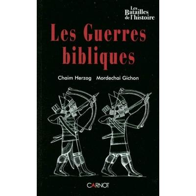 LES GUERRES BIBLIQUES