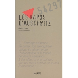 LES KAPOS D'AUSCHWITZ
