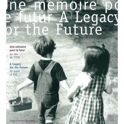 UNE MEMOIRE POUR LE FUTUR : 90 ANS DE L'OSE