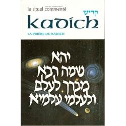 LE RITUEL COMMENTE : KADICH - LA PRIERE DU KADICH