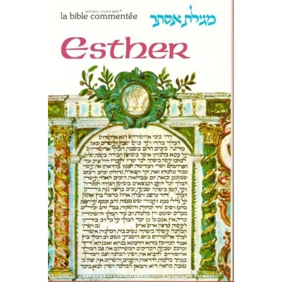 LA BIBLE COMMENTEE : ESTHER