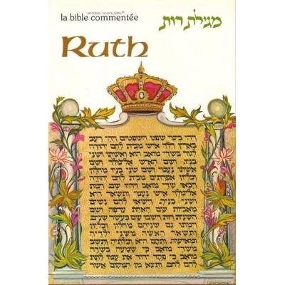 LA BIBLE COMMENTEE : RUTH  (RELIE)