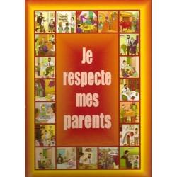 JE RESPECTE MES PARENTS