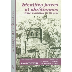 IDENTITES JUIVES ET CHRETIENNES EN MEDITERRANEE