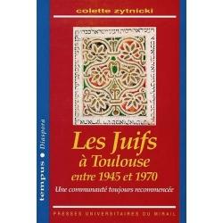 LES JUIFS A TOULOUSE ENTRE 1945 ET 1970