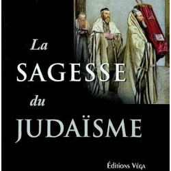 LA SAGESSE DU JUDAISME