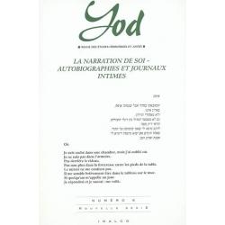YOD NO 9 - LA NARRATION DE SOI - AUTOBIOGRAPHIES ET JOURNAUX INTIMES
