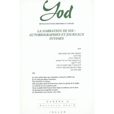 YOD NO 9 - LA NARRATION DE SOI - AUTOBIOGRAPHIES ET JOURNAUX INTIMES