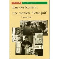RUE DES ROSIERS, UNE MANIERE D'ETRE JUIF