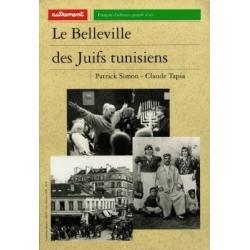 LE BELLEVILLE DES JUIFS TUNISIENS