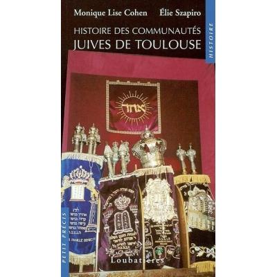 HISTOIRE COMMUNAUTES JUIVES DE TOULOUSE