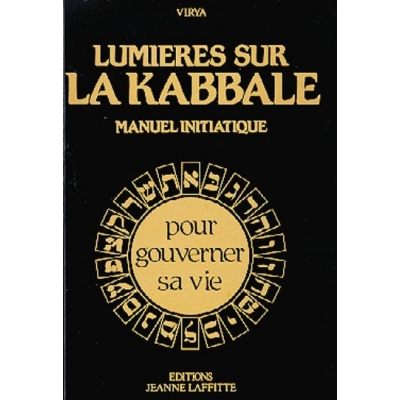 LUMIERES SUR LA KABBALE - MANUEL INITIATIQUE