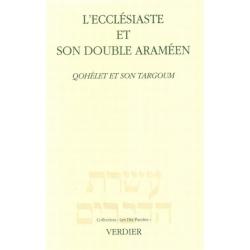 L'ECCLESIASTE ET SON DOUBLE ARAMEEN / QOHELET ET SON TARGOUM