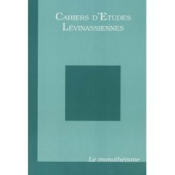 CAHIER D'ETUDES LEVINASSIENNES No2 : LE MONOTHEISME