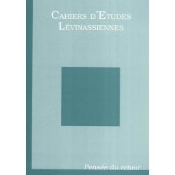 CAHIER D'ETUDES LEVINASSIENNES No3 : PENSEE DU RETOUR