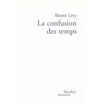 LA CONFUSION DES TEMPS