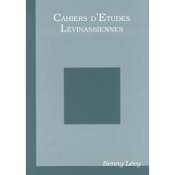 CAHIERS ETUDES LEVINASSIENNES HORS SERIE / BENNY LEVY