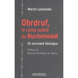 OHRDRUF,LE CAMP OUBLIE DE BUCHENWALD