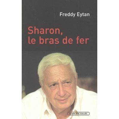 SHARON, LE BRAS DE FER