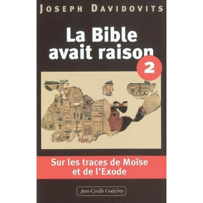 LA BIBLE AVAIT RAISON T.2