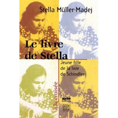 LE LIVRE DE STELLA JEUNE FILLE DE LA LISTE SCHINDLER