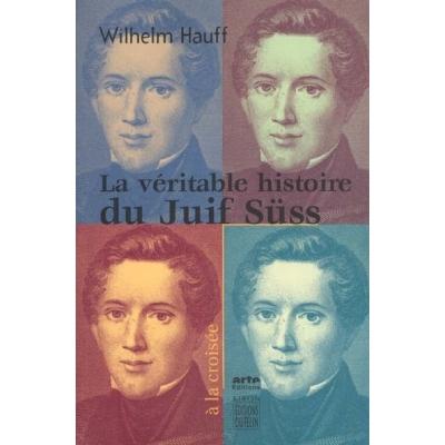 LA VERITABLE HISTOIRE DU JUIF SUSS