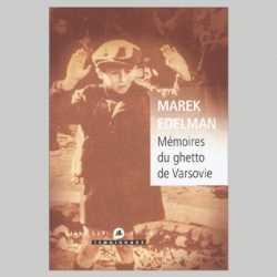 MEMOIRES DU GHETTO DE VARSOVIE